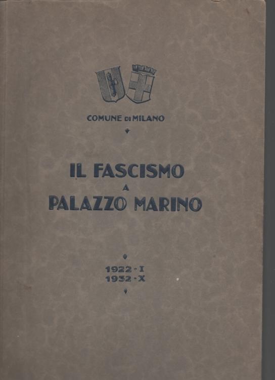 Il fascismo a Milano 1922-1932