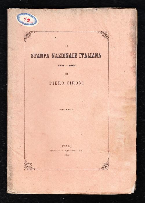 La stampa nazionale italiana 1828 – 1860