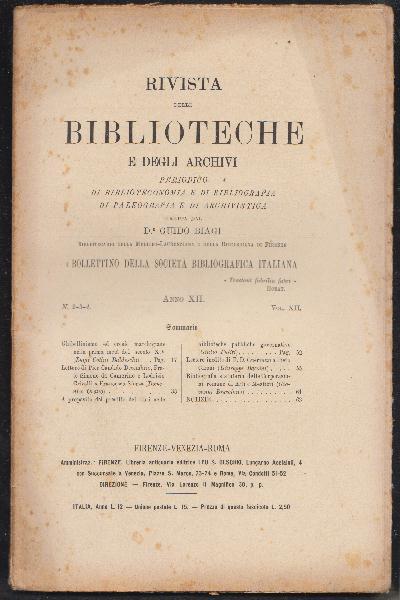 Rivista delle Biblioteche e degli Archivi Anno XII Volume XII Numero 2- 3 – 4 Anno 1901